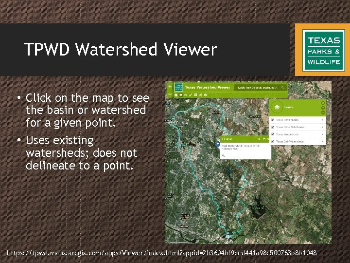 TPWD Watershed Viewer • Click on the map to see the basin or watershed