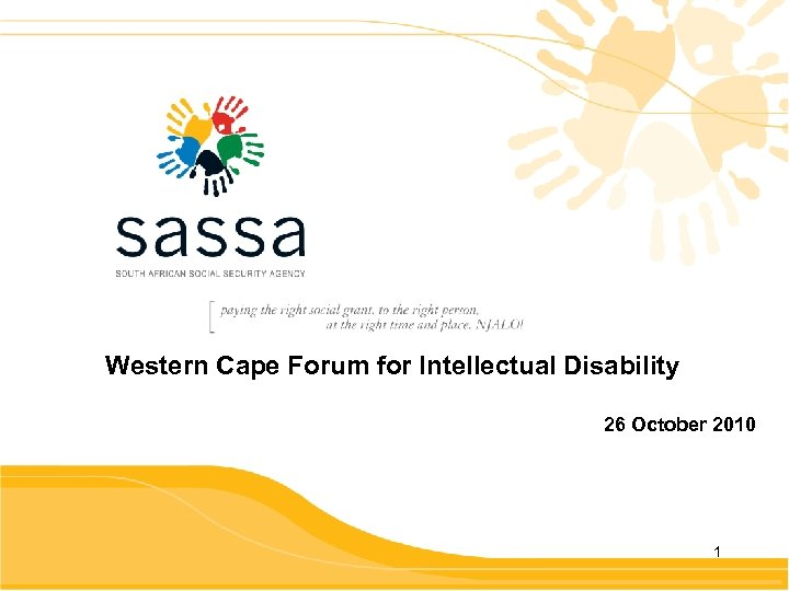 Western Cape Forum for Intellectual Disability 26 October 2010 1
