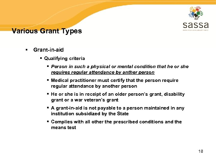 Various Grant Types § Grant-in-aid § Qualifying criteria § Person in such a physical
