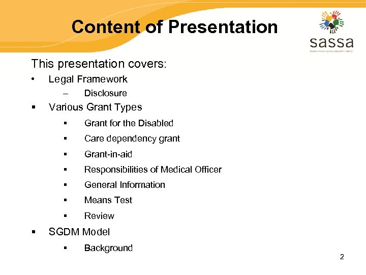 Content of Presentation This presentation covers: • Legal Framework – § Disclosure Various Grant
