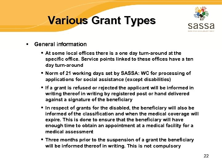 Various Grant Types § General information § At some local offices there is a