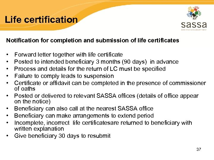 Life certification Notification for completion and submission of life certificates • • • Forward