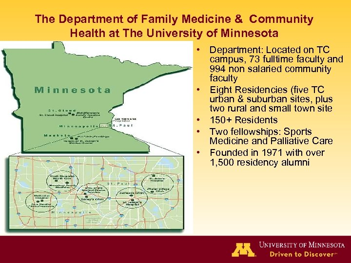 The Department of Family Medicine & Community Health at The University of Minnesota •