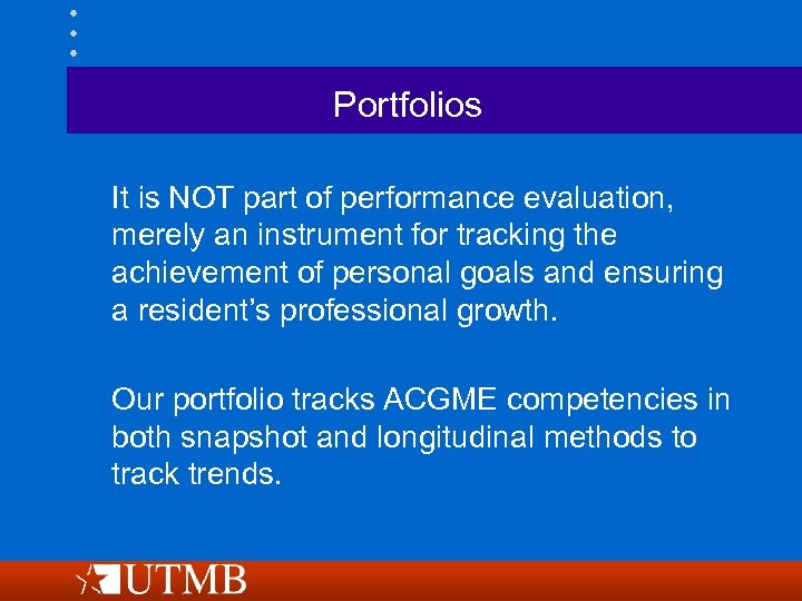 Portfolios It is NOT part of performance evaluation, merely an instrument for tracking the
