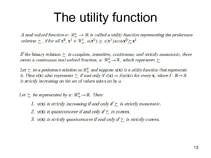 The utility function 13