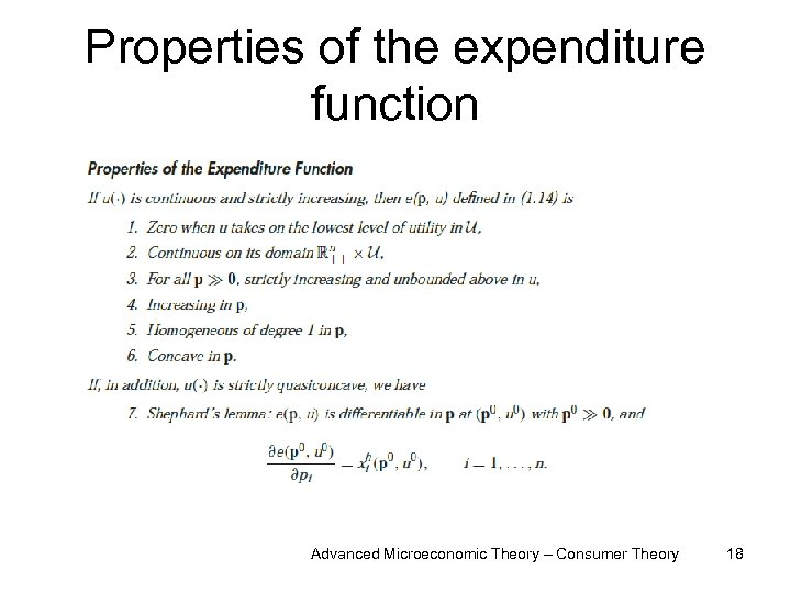 Properties of the expenditure function Advanced Microeconomic Theory – Consumer Theory 18