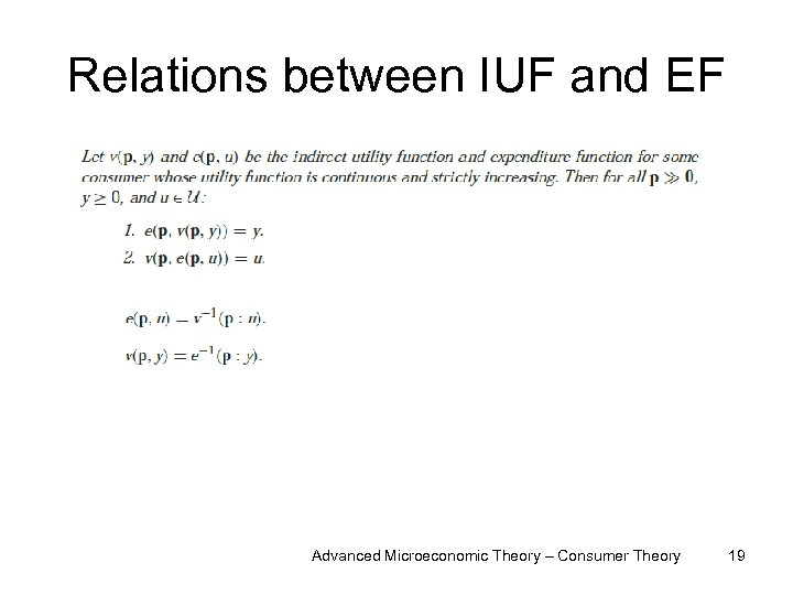 Relations between IUF and EF Advanced Microeconomic Theory – Consumer Theory 19
