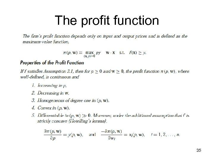 The profit function 35