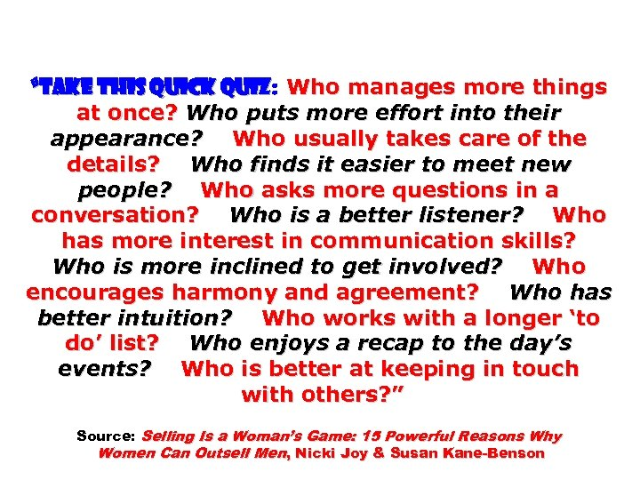 """""""TAKE THIS QUICK QUIZ: Who manages more things QUIZ at once? Who puts more"""