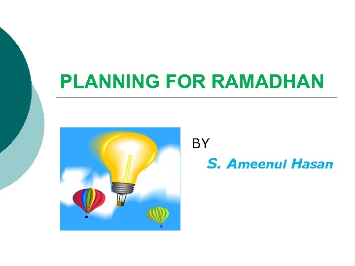 PLANNING FOR RAMADHAN BY S. Ameenul Hasan