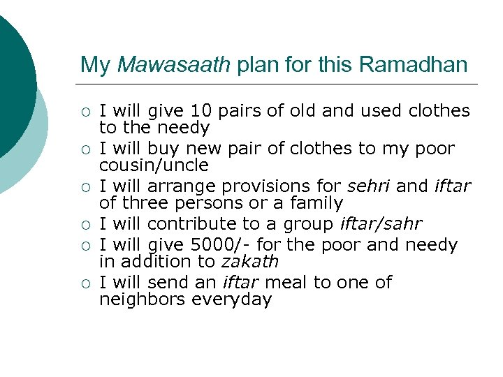 My Mawasaath plan for this Ramadhan ¡ ¡ ¡ I will give 10 pairs