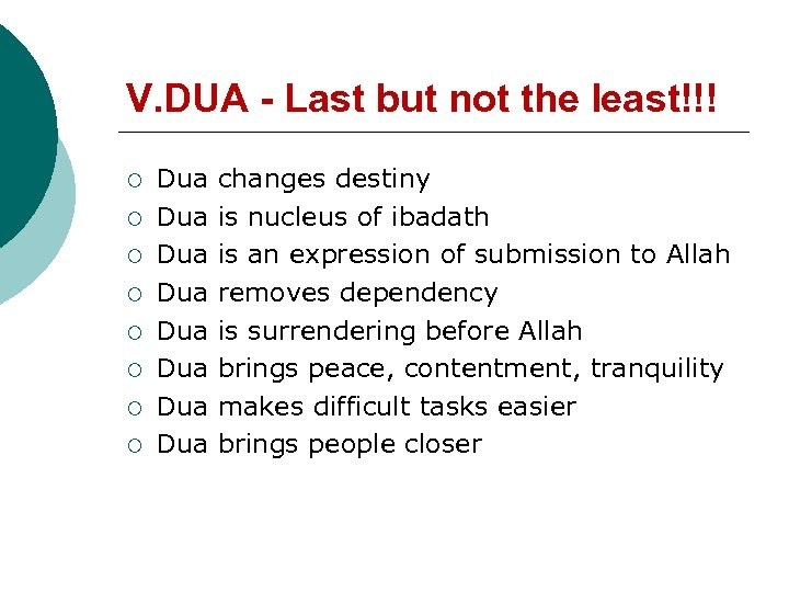 V. DUA - Last but not the least!!! ¡ ¡ ¡ ¡ Dua Dua