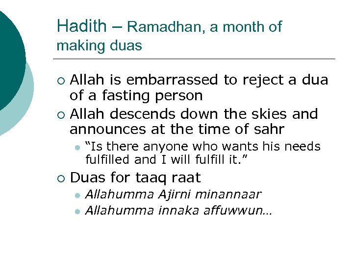 Hadith – Ramadhan, a month of making duas Allah is embarrassed to reject a