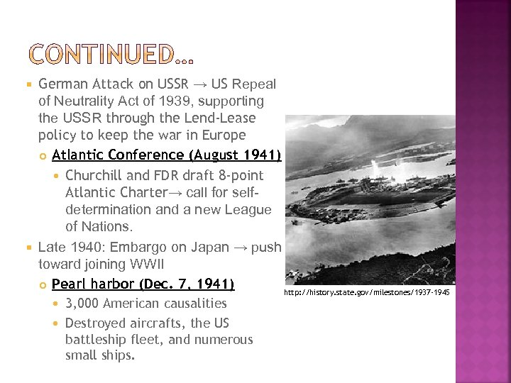 German Attack on USSR → US Repeal of Neutrality Act of 1939, supporting the