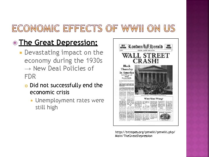 The Great Depression: Devastating impact on the economy during the 1930 s →
