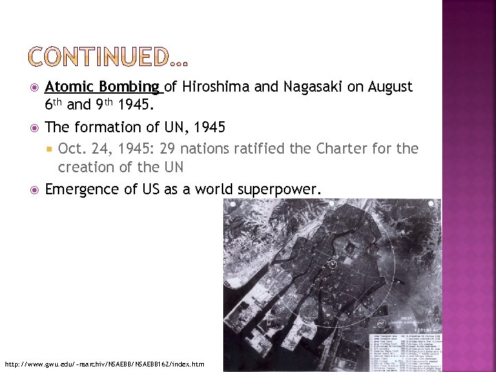 Atomic Bombing of Hiroshima and Nagasaki on August 6 th and 9 th