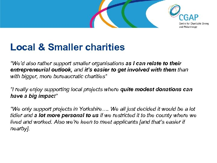 """Local & Smaller charities """"We'd also rather support smaller organisations as I can relate"""