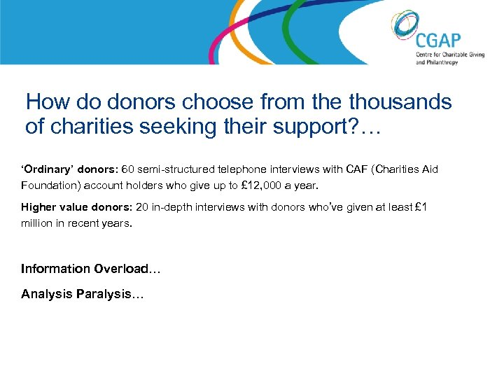 How do donors choose from the thousands of charities seeking their support? … 'Ordinary'