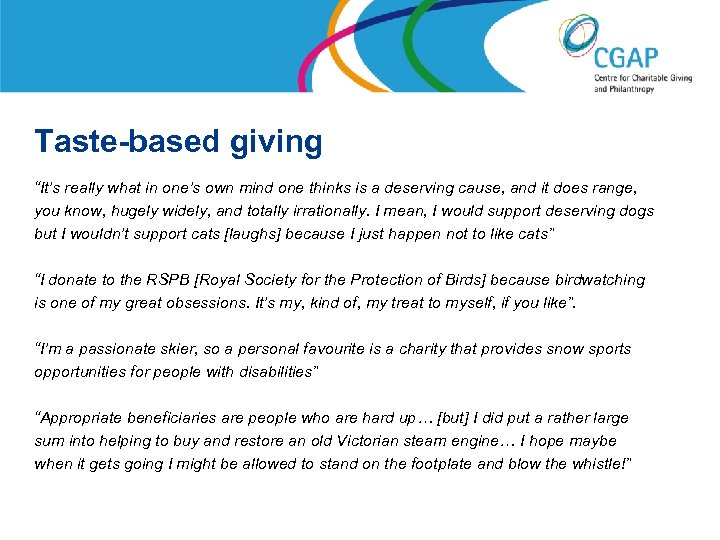 """Taste-based giving """"It's really what in one's own mind one thinks is a deserving"""