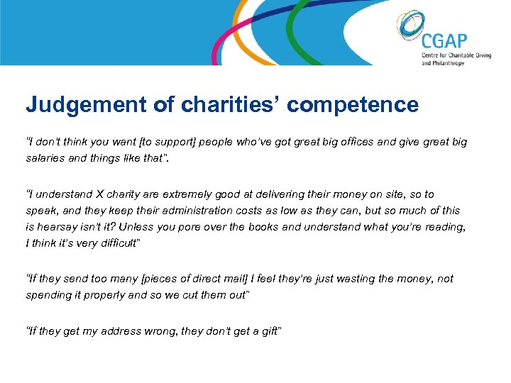 """Judgement of charities' competence """"I don't think you want [to support] people who've got"""
