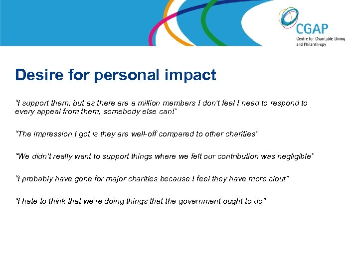 """Desire for personal impact """"I support them, but as there a million members I"""