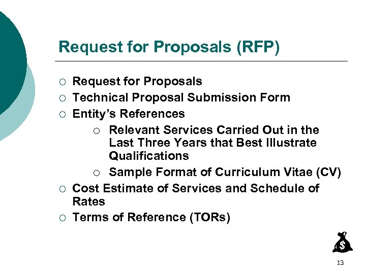 Request for Proposals (RFP) ¡ ¡ ¡ Request for Proposals Technical Proposal Submission Form