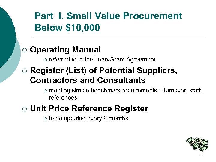 Part I. Small Value Procurement Below $10, 000 ¡ Operating Manual ¡ ¡ Register