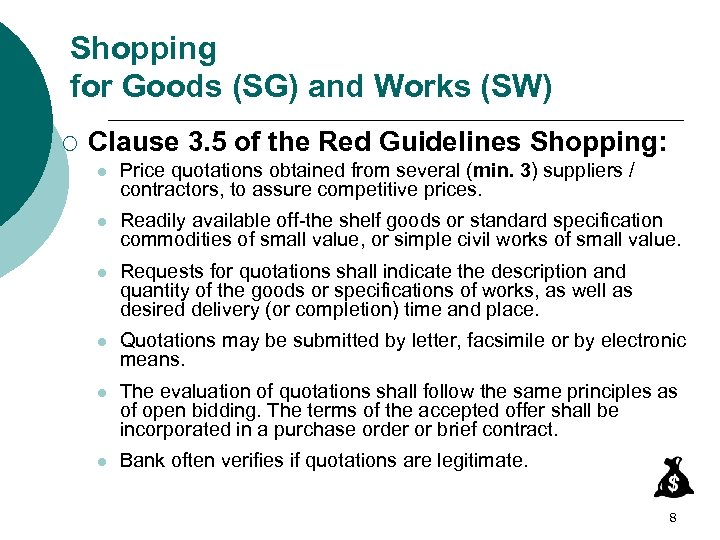 Shopping for Goods (SG) and Works (SW) ¡ Clause 3. 5 of the Red