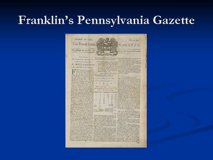 Franklin's Pennsylvania Gazette