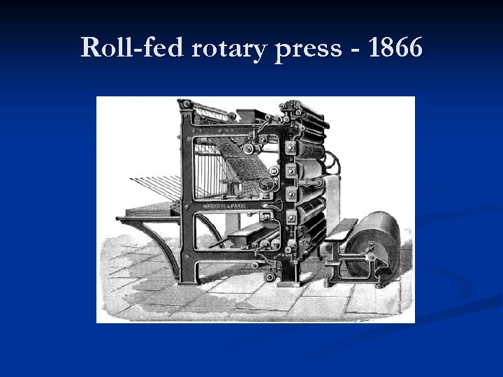 Roll-fed rotary press - 1866