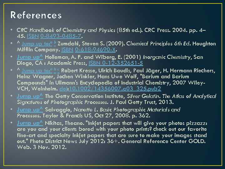 References • CRC Handbook of Chemistry and Physics (85 th ed. ). CRC Press.