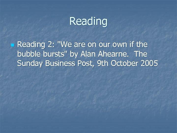Reading n Reading 2: