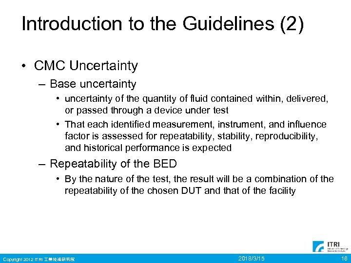 Introduction to the Guidelines (2) • CMC Uncertainty – Base uncertainty • uncertainty of