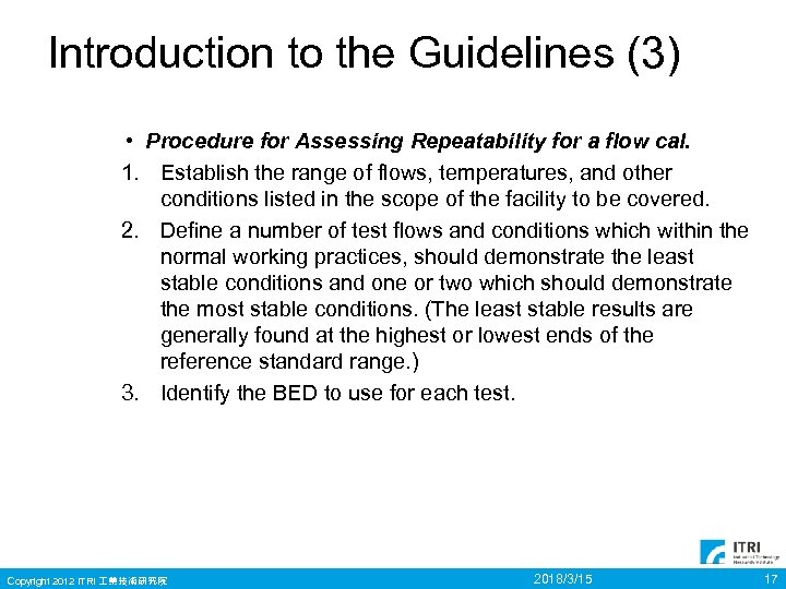 Introduction to the Guidelines (3) • Procedure for Assessing Repeatability for a flow cal.