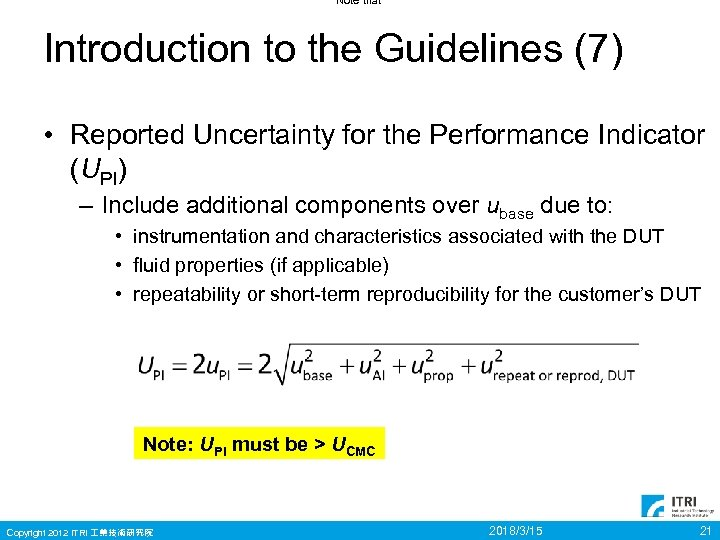 Note that Introduction to the Guidelines (7) • Reported Uncertainty for the Performance Indicator