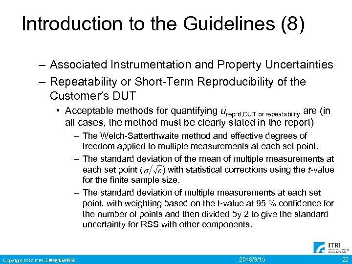 Introduction to the Guidelines (8) – Associated Instrumentation and Property Uncertainties – Repeatability or