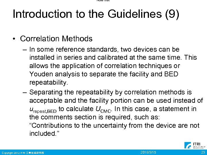 Note that Introduction to the Guidelines (9) • Correlation Methods – In some reference