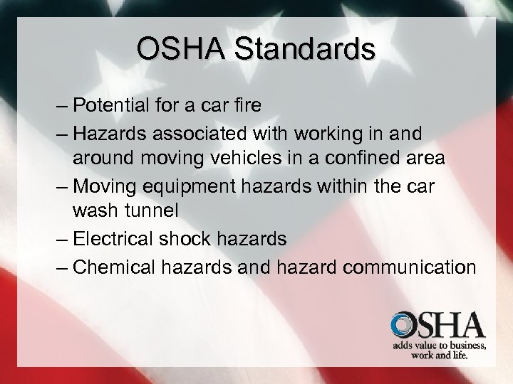 OSHA Standards – Potential for a car fire – Hazards associated with working in