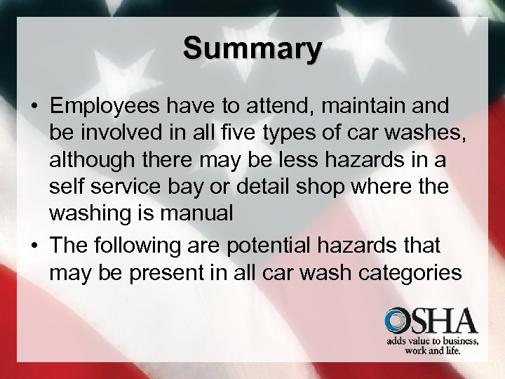 Summary • Employees have to attend, maintain and be involved in all five types