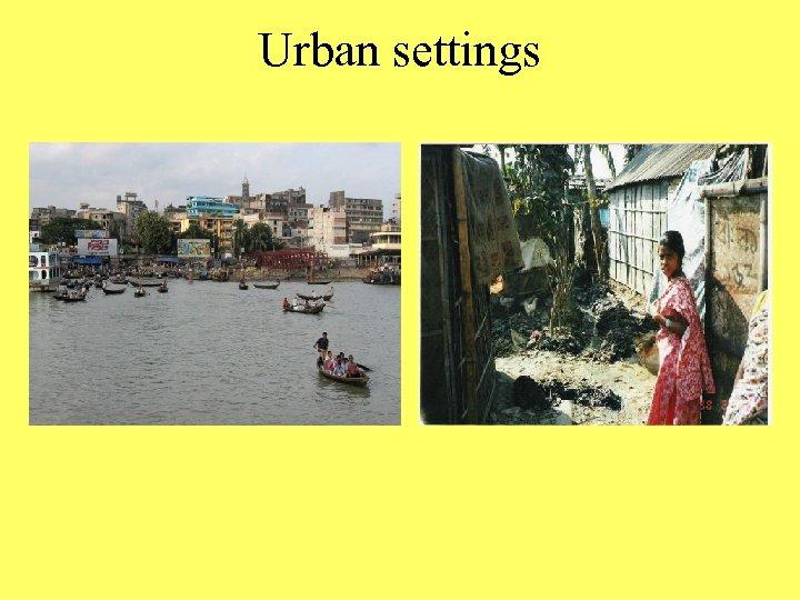 Urban settings