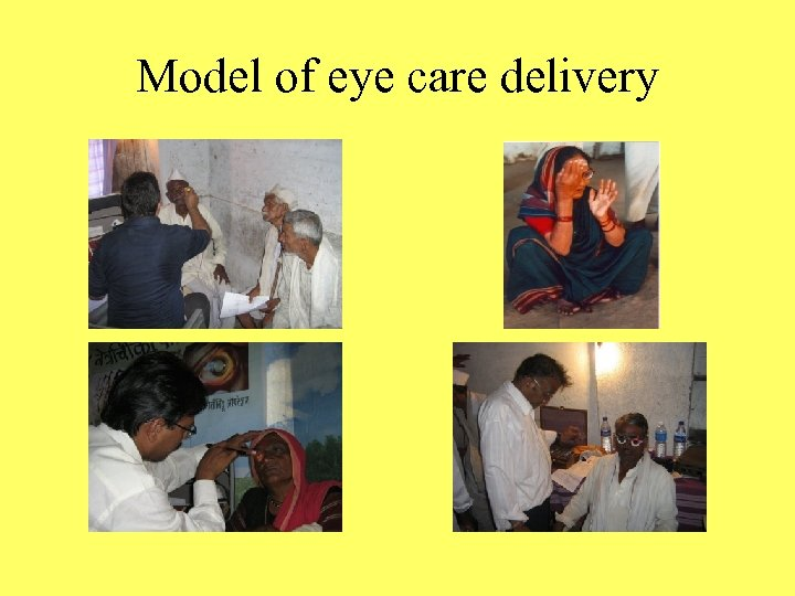 Model of eye care delivery