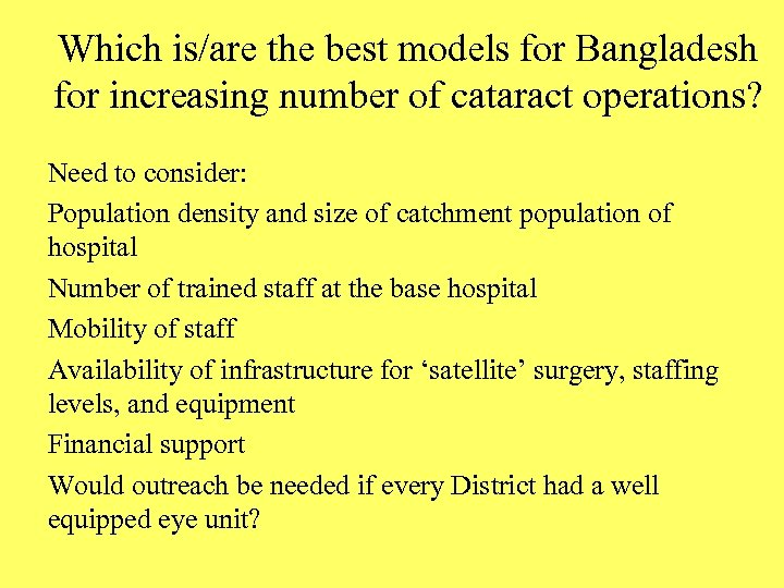 Which is/are the best models for Bangladesh for increasing number of cataract operations? Need