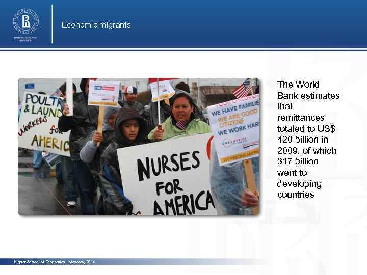 Economic migrants The World Bankphoto estimates that remittances totaled to US$ 420 billion in