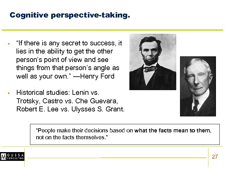 """Cognitive perspective-taking. § """"If there is any secret to success, it lies in the"""