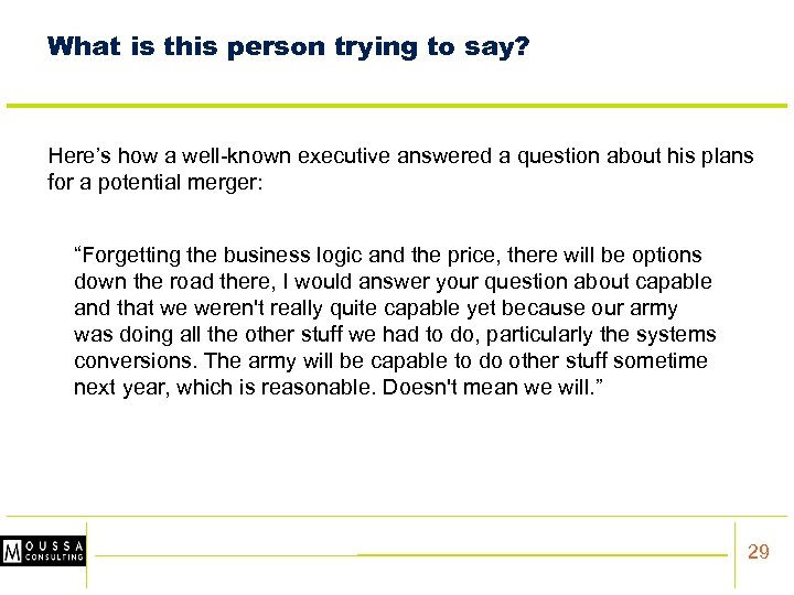 What is this person trying to say? Here's how a well-known executive answered a