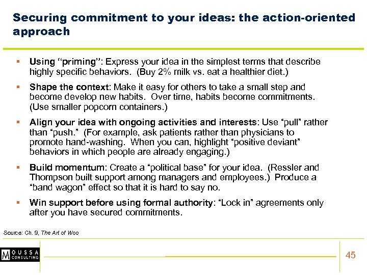 """Securing commitment to your ideas: the action-oriented approach § Using """"priming"""": Express your idea"""
