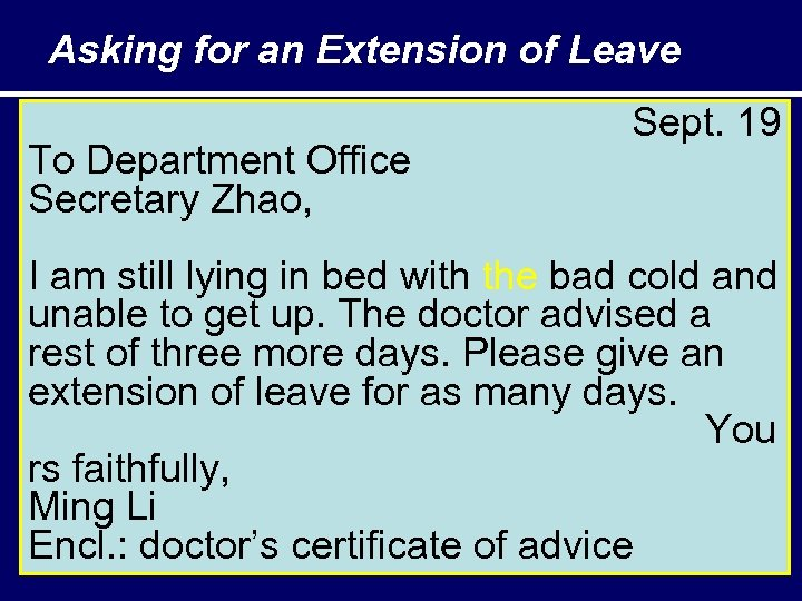 Asking for an Extension of Leave To Department Office Secretary Zhao, Sept. 19 I