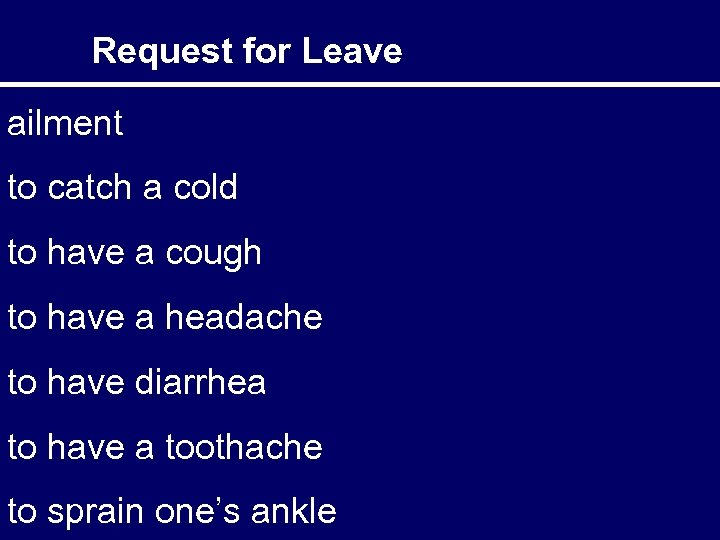 Request for Leave ailment to catch a cold to have a cough to have