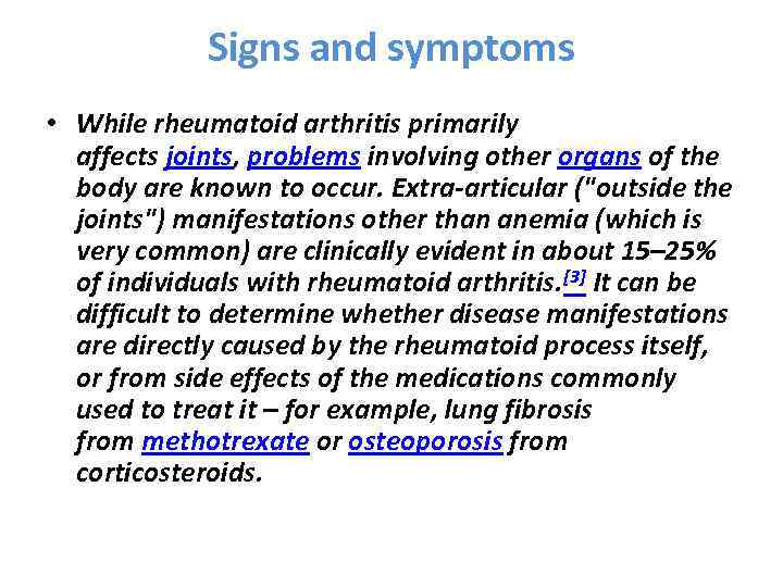 Rheumatoid arthritis ra is a chronic systemic inflammatory signs and symptoms while rheumatoid arthritis primarily affects joints problems involving other organs publicscrutiny Images