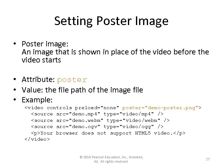 Setting Poster Image • Poster image: An image that is shown in place of